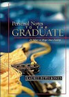 Personal Notes to the Graduate: 24 Values to Shape Your Destiny - Laurie Beth Jones