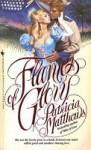 Flames of Glory - Patricia Matthews