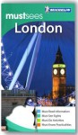 Michelin Must See London - Michelin Travel Publications