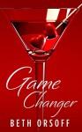 Game Changer - Beth Orsoff