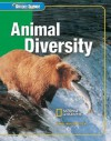 Glencoe Science: Animal Diversity, Student Edition - McGraw-Hill Publishing, Alton Biggs