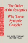 The Order of the Synoptics - Bernard Orchard, Harold Riley