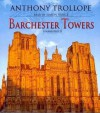 Barchester Towers (Chronicles of Barsetshire, Book 2) (The Chronicles of Barsetshire) - Anthony Trollope, Simon Vance