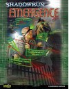 Shadowrun: Emergence (Shadowrun 4th Edition) - Catalyst Game Labs