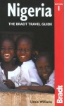 Nigeria: The Bradt Travel Guide - Lizzie Williams