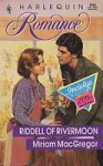 Riddell Of Rivermoon (Harlequin Romance, No 3022) - Miriam Macgregor