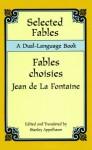 Selected Fables: A Dual-Language Book - Jean de La Fontaine