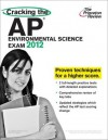 Cracking the AP Environmental Science Exam, 2012 Edition - Princeton Review, Princeton Review
