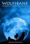 Wolfsbane - Rachel Rawlings