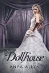 Dollhouse - Anya Allyn