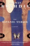 The Satanic Verses: A Novel - Salman Rushdie