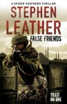 False Friends (Audio) - Stephen Leather, Paul Thornley