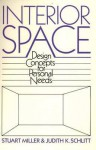 Interior Space: Design Concepts for Personal Needs - Stuart Miller