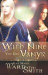 With Nine You Get Vanyr - Jean Marie Ward, Jean Marie Ward