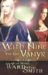 With Nine You Get Vanyr - Jean Marie Ward, Jean Marie Ward