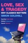 Love, Sex and Tragedy - Simon Goldhill