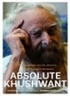Absolute Khushwant - Khushwant Singh