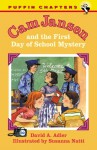 Cam Jansen and the First Day of School Mystery (#22) - David A. Adler, Susanna Natti