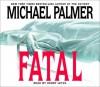 Fatal - Michael Palmer, Henry Leyva