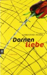 Dornenliebe - Christine Fehér
