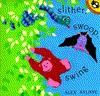 Slither, Swoop, Swing - Alex Ayliffe