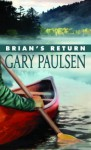 Brian's Return - Gary Paulsen