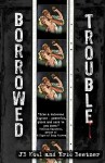 Borrowed Trouble - Eric Beetner, J.B. Kohl