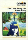 The Last Story, the First Story - Richard Thompson