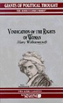 Vindication of the Rights of Woman - Mary Wollstonecraft - Wendy McElroy, George H. Smith