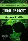 Jungle of Deceit - Maureen A. Miller