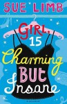 Girl, 15, Charming But Insane - Sue Limb