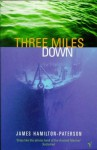 Three Miles Down - James Hamilton-Paterson