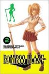 Bamboo Blade, Vol. 2 - Masahiro Totsuka, Aguri Igarashi