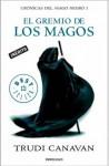 El gremio de los magos (Cronicas del mago negro 1) - Trudi Canavan, Manu Viciano