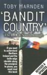 Bandit Country: The IRA & South Armagh - Toby Harnden