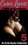 Curve Lovers - Victoria Blisse, Elizabeth Black, Lucy Felthouse