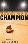 Heart of a Champion (Library) - Carl Deuker