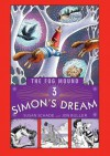 Simon's Dream (Fog Mound, the) - Susan Schade, Jon Buller