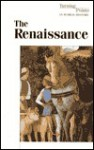 Turning Points in World History - The Renaissance (hardcover edition) (Turning Points in World History) - Stephen P. Thompson