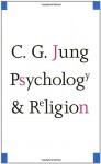 Psychology and Religion: West And East (Collected Works 11) - Michael Argyle