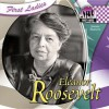 Eleanor Roosevelt: More Than a First Lady - Joanne Mattern