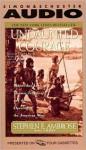 Undaunted Courage (Audio) - Cotter Smith, Stephen E. Ambrose