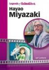 Hayao Miyazaki: Japan's Premier Anime Storyteller - Jeff Lenburg