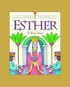 Esther: A Brave Queen (Bible Heroes) - L.J. Sattgast