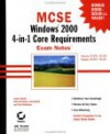 MCSE: Windows 2000 4-In-1 Core Requirements: Exam Notes - James Chellis, Lisa Donald, Anil Desai