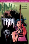 Fray: Future Slayer - Joss Whedon, Karl Moline, Andy Owens, Dave Stewart