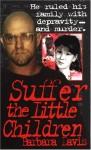 Suffer The Little Children - Barbara Davis