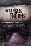 Entangled Thorns - Melinda Clayton