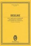 Roman Carnival, Op. 9: Overture - Hector Berlioz