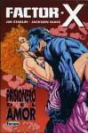 Factor-X: Prisionero del amor - Jim Starlin, Jackson Guice, Santiago García